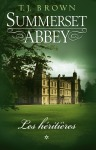 Summerset Abbey tome 1