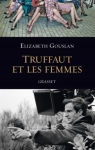 Truffaut-et-les-femmes-le-delicieux-jeu-de-pistes-amoureux-signe-Elizabeth-Gouslan_exact1024x768_p
